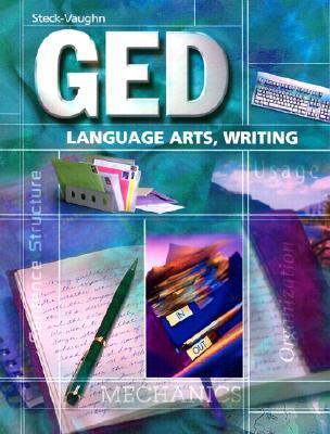 Steck-Vaughn GED: Student Edition Language Arts, Writing
