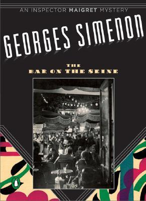 The Bar on the Seine by Georges Simenon