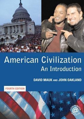 American Civilization by David C. Mauk