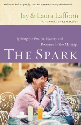 The Spark by Jay Laffoon