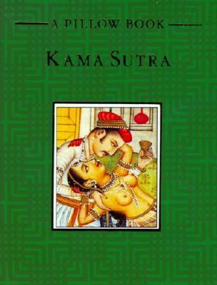 Kama Sutra: A Pillow Book