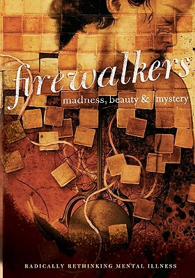 firewalkers-madness-beauty-and-mystery