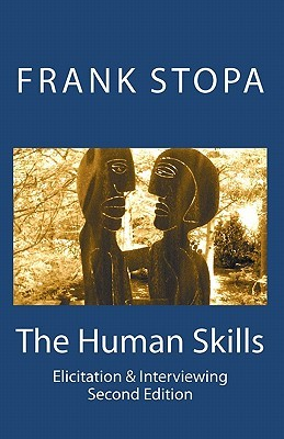 The Human Skills: Elicitation & Interviewing