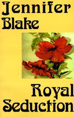Royal Seduction by Jennifer Blake