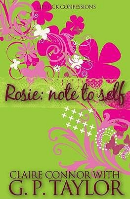 Rosie: Note to Self (Lipstick Confessions #1)
