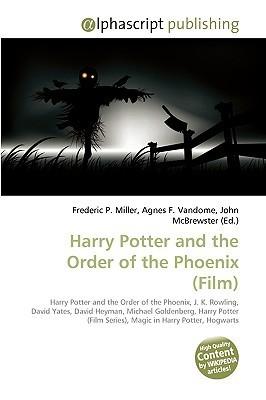 Harry Potter And The Order Of The Phoenix (Film): Harry Potter And The Order Of The Phoenix, J. K. Rowling, David Yates, David Heyman, Michael Goldenberg, ... Series), Magic In Harry Potter, Hogwarts