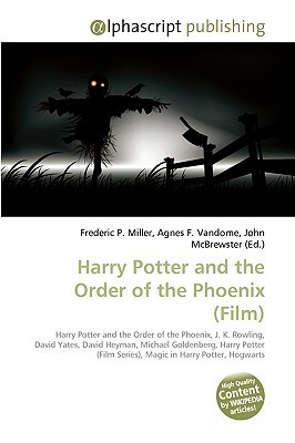 Harry Potter And The Order Of The Phoenix (Film): Harry Potter And The Order Of The Phoenix, J. K. Rowling, David Yates, David Heyman, Michael Goldenberg, ... Series), Magic In Harry Potter, Hogwarts