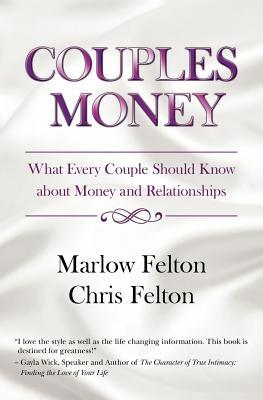 Couples Money: What Every Couple Should Know about Money and Relationships