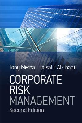 Corporate Risk Management by Tony Merna