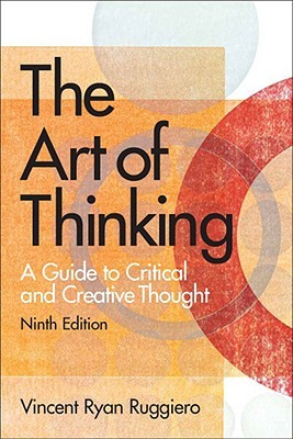 The Art of Thinking by Vincent Ruggiero