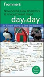 Frommer's Nova Scotia, New Brunswick and Prince Edward Island Day by Day