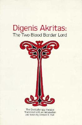 Digenis Akritas: Two-Blood Border Lord