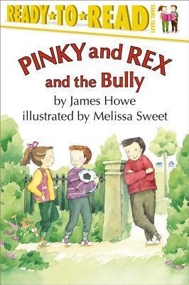 Pinky and Rex and the Bully (Pinky and Rex, #8)
