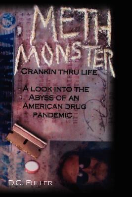 Meth Monster by D.C. Fuller