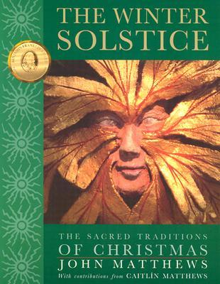 The Winter Solstice by John Matthews