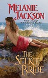 The Selkie Bride (Sea Fey, #1)
