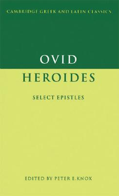 Heroides: Select Epistles
