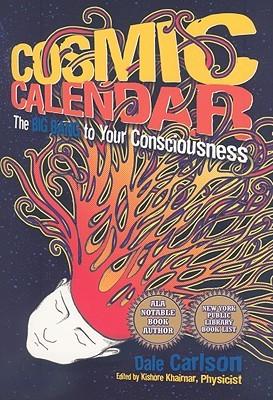 Cosmic Calendar: The Big Bang to Your Consciousness