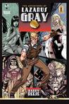 The Adventures of Lazarus Gray by Barry Reese