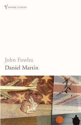 Daniel Martin by John Fowles