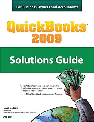 QuickBooks 2009 Solutions Guide: For Business Owners and Accountants