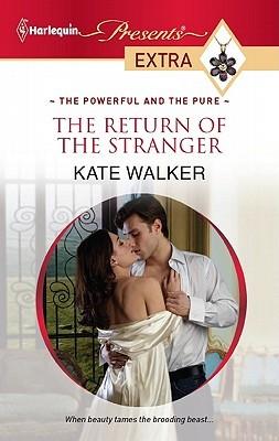 The Return of the Stranger by Kate Walker