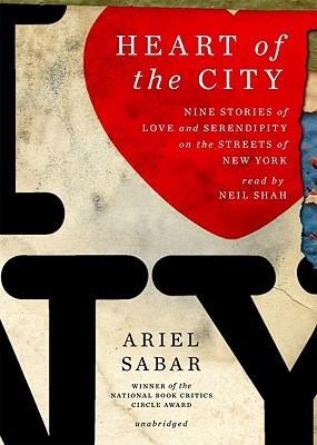 Heart of the City by Ariel Sabar