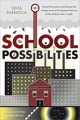 The School of Possibilities by Seita Vuorela