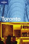 Lonely Planet Toronto: City Guide