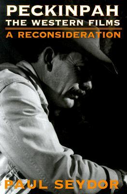 peckinpah-the-western-films-a-reconsideration