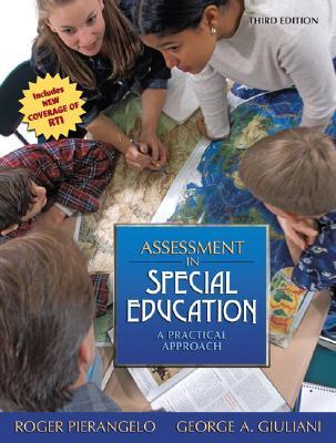 Assessment in Special Education: A Practical Approach