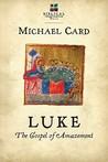 Luke: The Gospel of Amazement (Biblical Imagination)
