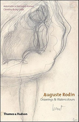 Auguste Rodin: Drawings  Watercolors