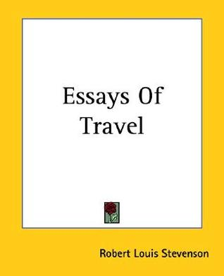 travel essays books It's a book the way of wanderlust i am honored and exhilarated to announce that travelers' tales has published a selection of my stories and essays from 40 years of wandering and writing.