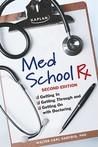 Med School Rx: Ge...
