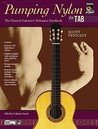 Pumping Nylon -- In Tab: The Classical Guitarist's Technique Handbook