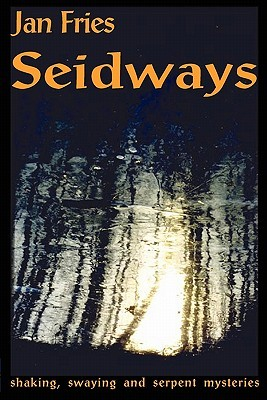 seidways-shaking-swaying-and-serpent-mysteries