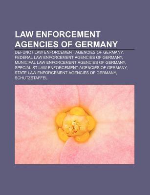 Law Enforcement Agencies of Germany: Defunct Law Enforcement Agencies of Germany, Federal Law Enforcement Agencies of Germany