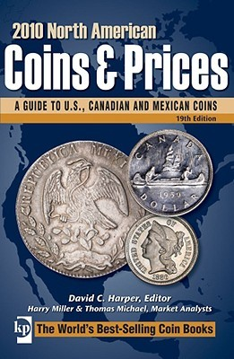 North American Coins & Prices: A Guide to U.S., Canadian and Mexican Coins