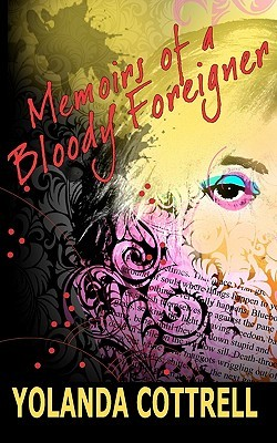 Memoirs of a Bloody Foreigner