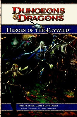 Player's Option: Heroes of the Feywild: A 4th edition Dungeons & Dragons Supplement
