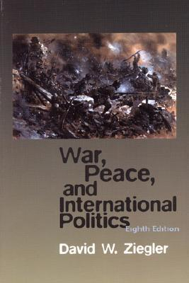War, Peace, and International Politics