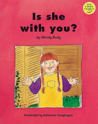 Is She With You? (Our Play Cluster: Beginner Bk. 11: Longman Book Project)
