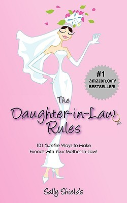 The Daughter In Law Rules 101 Surefire Ways To Manage And Make