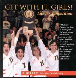 Get with It, Girls!: Life is Competition Descargue archivos PDF gratuitos ebooks