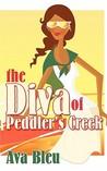 The Diva Of Peddler's Creek by Ava Bleu