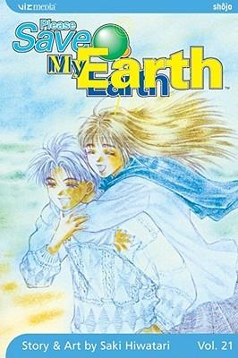 Please Save My Earth, Vol. 21 by Saki Hiwatari
