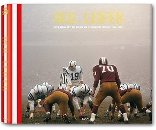 Neil Leifer, the Golden Age of American Football, 1958-1978