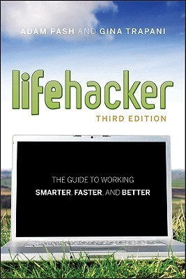 Lifehacker by Adam Pash