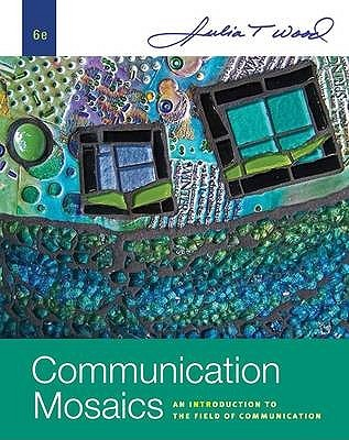 communication-mosaics-an-introduction-to-the-field-of-communication